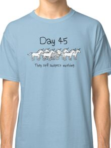Day 45. They still suspect nothing. (Rhino + Unicorns) Classic T-Shirt