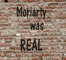 Moriarty was real by Nienke van Baal