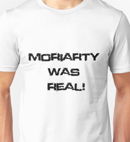 Moriarty Was Real (White) Unisex T-Shirt