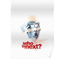 Who is next? Poster