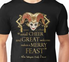 Shakespeare Comedy Of Errors Feast Quote Unisex T-Shirt