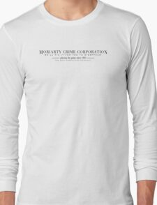 MORIARTY CRIME CORPORATION Long Sleeve T-Shirt