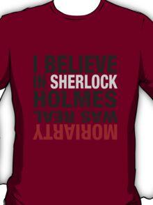 Typography I believe in Sherlock Holmes T-Shirt
