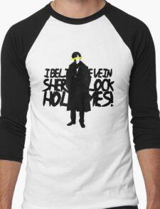 I BELIEVE IN SHERLOCK HOLMES Men's Baseball ¾ T-Shirt