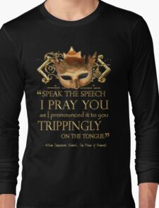 Shakespeare's Hamlet Speech Quote Long Sleeve T-Shirt