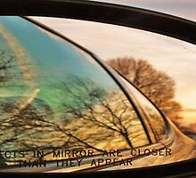 Objects in mirror are closer than they appear. by Mahnewl