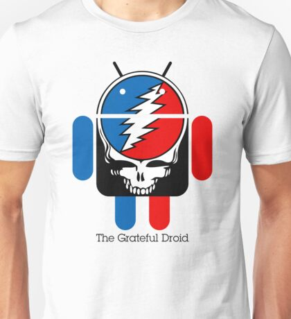 The Grateful Droid Unisex T-Shirt