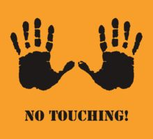 No Touching! by JeffreyS