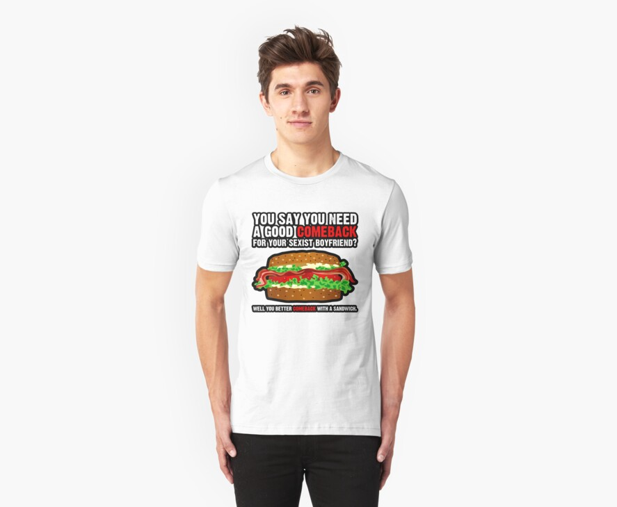 Sandwich Comeback T-Shirt by David Benton