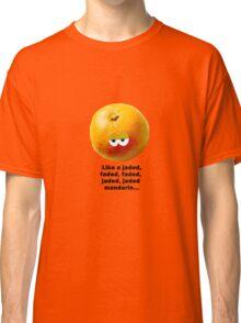 Jaded Mandarin Classic T-Shirt