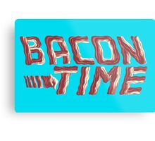 bacon time Metal Print
