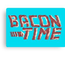 bacon time Canvas Print