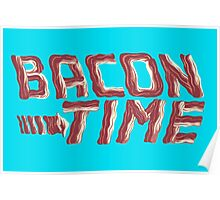 bacon time Poster
