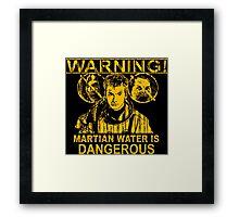Martian Water Warning Framed Print