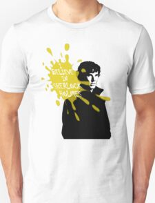 I Believe in Sherlock Holmes - Sherlock BBC T-Shirt