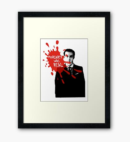 Moriarty Was Real - Jim - Sherlock BBC Framed Print