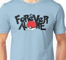 Forever Alone - Pokemon Unisex T-Shirt