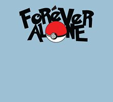 Forever Alone - Pokemon Unisex T-Shirt