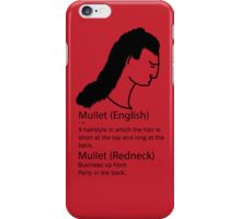 Definition of a Mullet iPhone Case/Skin
