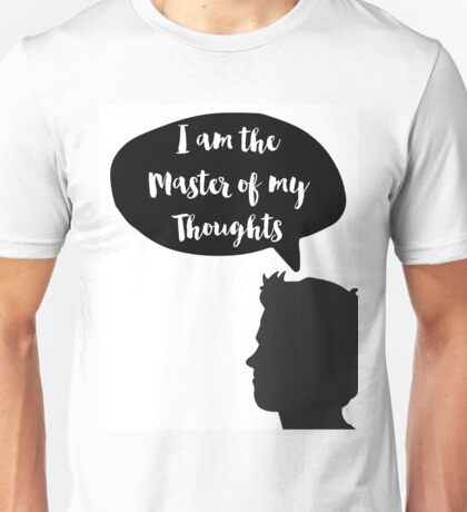 I am the master of my thoughts Quote II Unisex T-Shirt