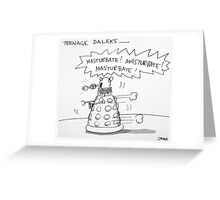 teenage daleks Greeting Card