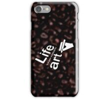 Art v Life - Coffee iPhone Case/Skin