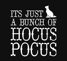 Its Just a Bunch of Hocus Pocus Women's Relaxed Fit T-Shirt