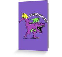 Stupendous! | Funny 90s Pop Culture Barney and Friends Dinosaur Greeting Card