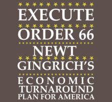 Newt Gingrich - Order 66 by BNAC - The Artists Collective.