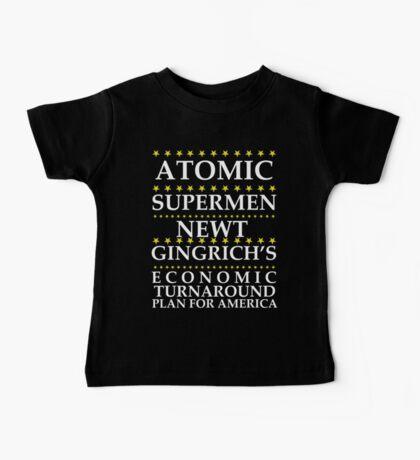Newt Gingrich - Atomic Supermen Baby Tee