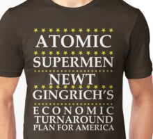 Newt Gingrich - Atomic Supermen Unisex T-Shirt