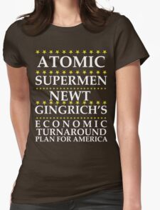 Newt Gingrich - Atomic Supermen Womens Fitted T-Shirt