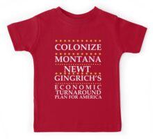 Newt Gingrich - Colonize Montana Kids Tee