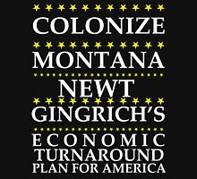 Newt Gingrich - Colonize Montana Unisex T-Shirt