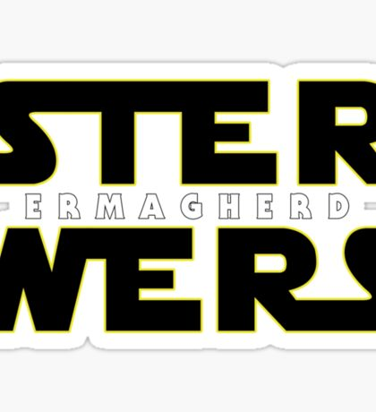 STER WERS - ERMAGHERD Sticker