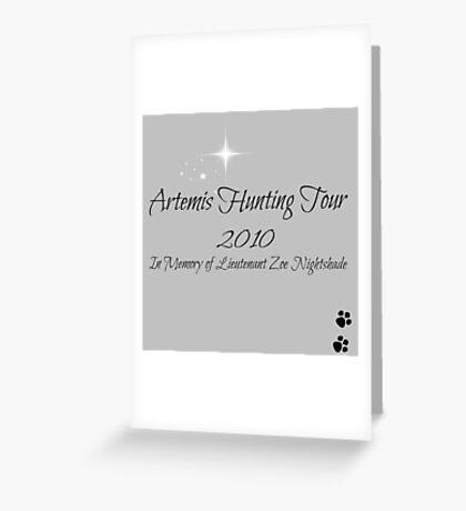 Artemis Hunting Tour 2010 Greeting Card