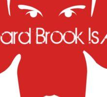 Richard Brook Is a Lie Sticker