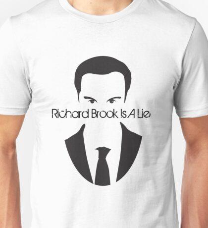 Richard Brook Is A Lie #2 Unisex T-Shirt