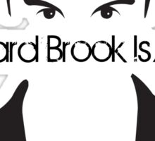 Richard Brook Is A Lie #2 Sticker