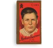 Benjamin K Edwards Collection Mordecai Brown Chicago Cubs baseball card portrait Canvas Print