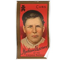 Benjamin K Edwards Collection Mordecai Brown Chicago Cubs baseball card portrait Poster