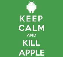 Keep Calm And Kill Apple by Royal Bros Art