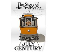 The Story Of The Trolley - Vintage Streetcar Art Poster