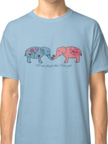 An elephant never forgets. Classic T-Shirt