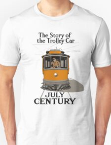 The Story Of The Trolley - Vintage Streetcar Art Unisex T-Shirt