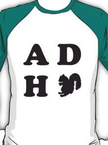 Attention Deficit Hyperactivity Squirrel T-Shirt