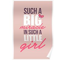 Such a big miracle in such a little girl Poster