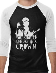 You Should See Me in a Crown Men's Baseball ¾ T-Shirt
