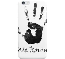 We Know Letter (BLACK AND WHITE) - The Dark Brotherhood iPhone Case/Skin