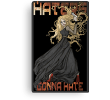 River Song: Haters Gonna Hate Canvas Print
